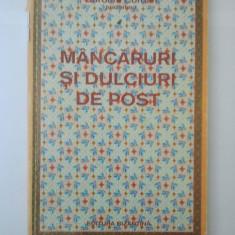 MANCARURI SI DULCIURI DE POST - GAROAFA COMAN ( 3105 ) - Carte Retete de post