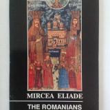 Mircea Eliade - The romanians. A concise history - Carte de aventura