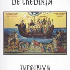 Marturisirea de credinta impotriva ecumenismului - 649771 - Carti ortodoxe