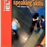 Focusing in IELTS. Listening and Speaking Skills - Certificare