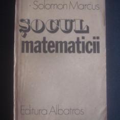 SOLOMON MARCUS - SOCUL MATEMATICII - Carte Sociologie