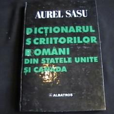 DICTIONARUL SCRIITORILOR ROMANI DIN SUA SI CANADA-AUREL SASU-312 PG-A 4 - DEX