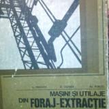Masini si utilaje din foraj- extractie