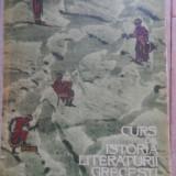 Curs De Istoria Literaturii Grecesti - Avram M. Frenkian ,530159
