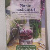 Carte tratamente naturiste - PLANTE MEDICINALE PENTRU SANATATE SI FRUMUSETE -JESSICA HOUDRET