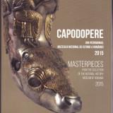 Capodopere din patrimoniul Muzeului National de Istorie a Romaniei 2015, carte 4. - Arheologie