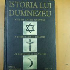 Carte religioasa - Istoria lui Dumnezeu 4000 ani de cautare a divinitatii iudaism crestinism islam