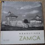 Manastirea Zamca editura meridiane carte istorie ilustrata foto alb negru hobby