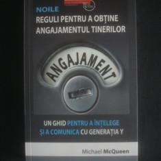 MICHAEL MCQUEEN - NOILE REGULI PENTRU A OBTINE ANGAJAMENTUL TINERILOR - Carte Hobby Dezvoltare personala