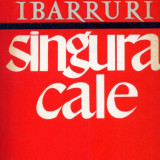 Dolores Ibarruri - Singura Cale - 603800 - Roman