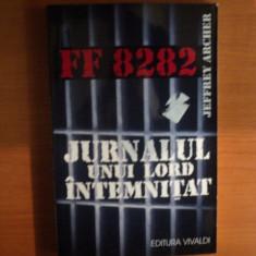 JURNALUL UNUI LORD INTEMNITAT de JEFFREY ARCHER, Bucuresti 2003