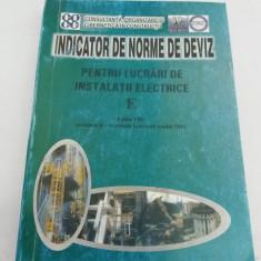 INDICATOR DE NORME DE DEVIZ PENTRU LUCRĂRI DE INSTALAȚII ELECTRICE/ 2001 - Carti Constructii