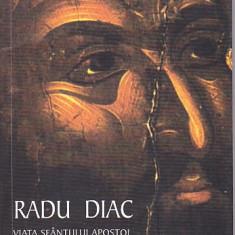 RADU DIAC - VIATA SFANTULUI APOSTOL PAVEL - Vietile sfintilor