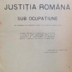 JUSTITIA ROMANA SUB OCUPATIUNE de GEORGE D. NEDELCU, 1923