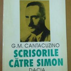 Scrisorile catre Simon / G. M. Cantacuzino - Biografie