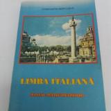 LIMBA ITALIANĂ* MANUAL PENTRU ÎNCEPĂTORI/ CONSTANTIN MĂRCUȘAN