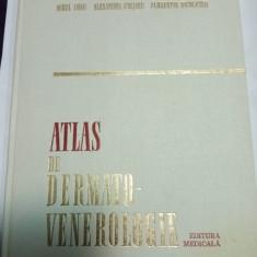 ATLAS DE DERMATO-VENEROLOGIE - Aurel CONU, Alexandru COLTOIU, Flo. NICOLESCU - Carte Dermatologie si venerologie