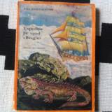Expeditie pe vasul Beagle Paul Kanut Schafer editura ion creanga 1971 ilustrata - Carte de aventura