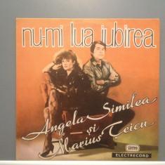 ANGELA SIMILEA - NU-MI LUA IUBIREA(EDE 03130/ELECTRECORD) -VINIL/Stare Perfecta - Muzica Pop