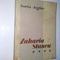 Sorin Arghir - Zaharia Stancu - Eseu Ed. de stat pentru literatura - 1957