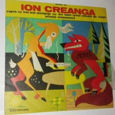 Disc Vinil - Ion Creanga - Capra cu trei iezi/ Punguta cu doi bani/ ursul ... - Muzica pentru copii electrecord