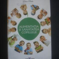 ELENA PRIDIE - ALIMENTATIA SI SANATATEA COPILULUI - Carte Retete pentru bebelusi