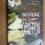 N6 INITIERE IN OCULTISM - Paul Stefanescu - Carte Hobby Paranormal