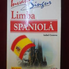 Isabel Cisneros - Invata singur limba spaniola - 521034 - Ghid de conversatie teora