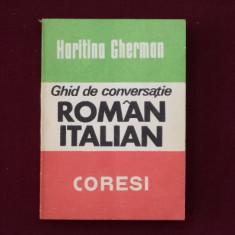 Haritina Gherman - Ghid de conversatie Roman-Italian - 499579