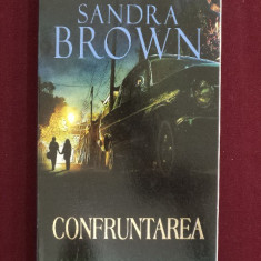 Roman dragoste - Sandra Brown - Confruntarea - 523353