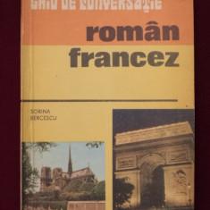 Sorina Bercescu - Ghid de conversatie roman-francez - 519968