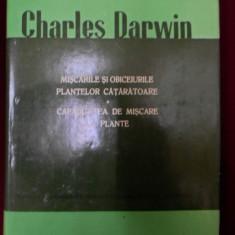 Charles Darwin - Miscarile Si Obiceiurile Plantelor Cataratoare. Capacitatea De Miscare La Plante - 345999 - Carte Biologie