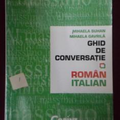 Mihaela Suhan - Ghid de conversatie corint Roman Italian - 352385