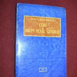 Carte Drept penal - Iancu Tanasescu - Curs de Drept Penal General