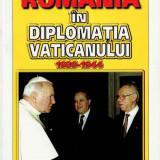 Carti Istoria bisericii - România în diplomația Vaticanului 1939-1944