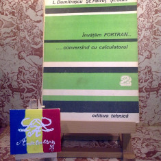 Carte software - L. Dumitrascu - Invatam Fortran ... conversand cu calculatorul vol. II