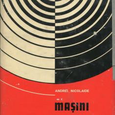 Andrei Nicolaide - Masini electrice - 682136 - Carti Constructii