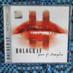 HOLOGRAF - PUR SI SIMPLU (1 CD ORIGINAL - CA NOU!!!) - Muzica Rock roton
