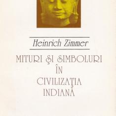 Heinrich Zimmer - Mituri si simboluri in civilizatia indiana - 610267 - Carti Samanism