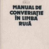 Sima Borlea - Manual de conversatie in limba rusa - 549684