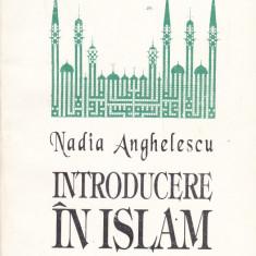 Nadia Anghelescu - Introducere in Islam - 603496 - Carti Islamism