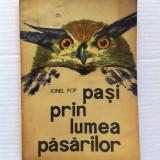PASI PRIN LUMEA PASARILOR Ionel Pop - Carte Biologie