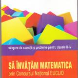 Sa invatam matematica prin Concursul National EUCLID - Carte educativa