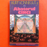 ABATORUL CINCI Kurt Vonenegut Jr - Roman