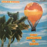 CINCI SAPTAMANI IN BALON - Jules Verne (DISC VINIL) - Muzica pentru copii