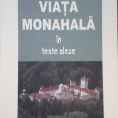 Ignatie Monahul - Viata monahala in texte alese - 513978 - Carti ortodoxe