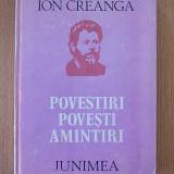 ION CREANGA- POVESTI, POVESTIRI, AMINTIRI- cartonata- ilustratii de A.Murnu - Carte educativa