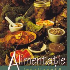 Emil Radulescu - Alimentatie inteligenta - 665556 - Carte Medicina alternativa