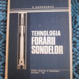 G. GEORGESCU - TEHNOLOGIA FORARII SONDELOR (1983)