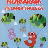 Constantin Olaru - Numaram in limba engleza - 670003 - Carte Literatura Engleza